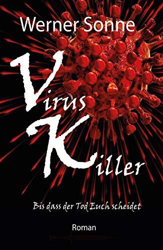 VIRUS KILLER: Bis dass der Tod Euch scheidet - Roman
