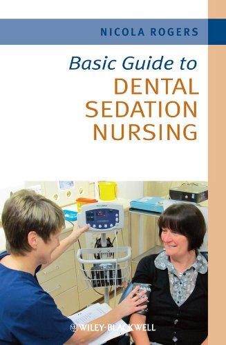 Basic Guide to Dental Sedation Nursing (Basic Guide Dentistry Series)