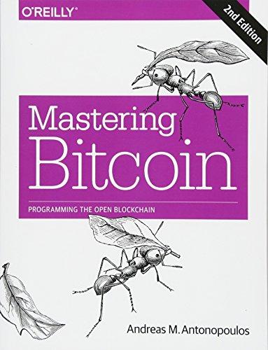 Real Estate Investing Books! - Mastering Bitcoin: Programming the Open Blockchain