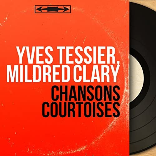 Yves Tessier, Mildred Clary