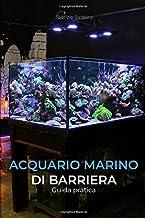 Permalink to Acquario Marino di Barriera: Guida pratica PDF