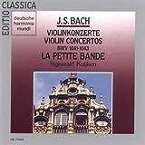 Bach, J.S.: Violin Concertos BWV 1041-1043