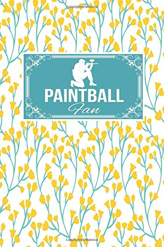 Paintball Fan: Paint Ball Gift Lined Journal Notebook To Write In For Paint Ballers