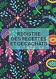 Registre des recettes et des achats: Livre chronologique des recettes & dépenses pour Auto-Entrepreneur - micro-entreprise - Conforme aux obligations comptables -Format A4 - 101 pages.