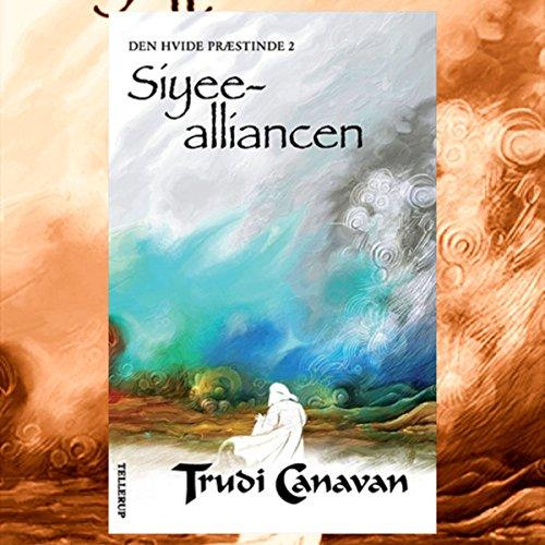 Siyee-alliancen (Den Hvide Præstinde 2) audiobook cover art