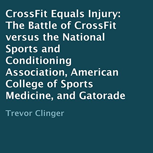 CrossFit Equals Injury audiobook cover art
