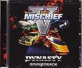 Mischief V:Dynasty - Original Soundtrack