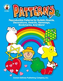 Patterns, Grades PK - 5: Reproducible Patterns for Bulletin Boards, Decorations, Awards, Nametags, Bookmarks, And More!