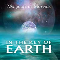 In The Key of Earth by Marjorie de Muynck