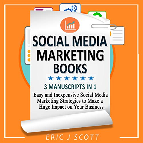 Social Media Marketing Books: 3 Manuscripts in 1  audiobook cover art