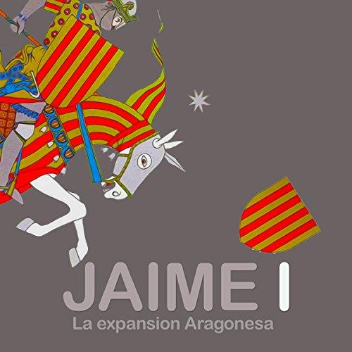 Jaime I: La expansión Aragones copertina
