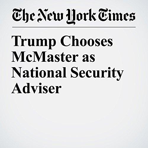 Trump Chooses McMaster as National Security Adviser copertina