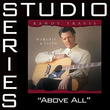 Above All [Studio Series Performance Track]