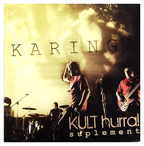Kult: Karinga - Hurra! suplement [CD]