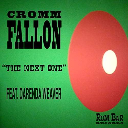 Cromm Fallon feat. Darenda Weaver