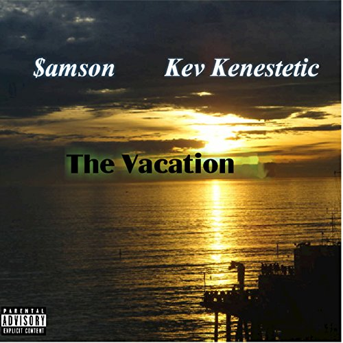 The Vacation [Explicit]