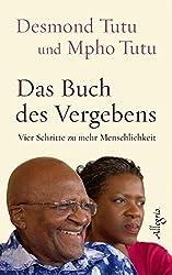 Das Buch des Vergebens von Desmond Tutu und Mpho Tutu
