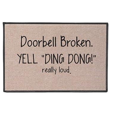 SIGNALS Doorbell Broken Yell Ding Dong! Really Loud Doormat - Weather Resistant