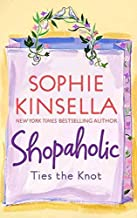 [(Shopaholic Ties the Knot)] [By (author) Sophie Kinsella] published on (March, 2003)