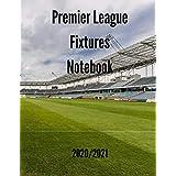Premier League Fixtures Notebook 2020/2021
