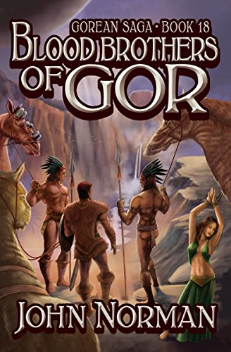 Blood Brothers of Gor (Gorean Saga Book 18) by [John Norman]