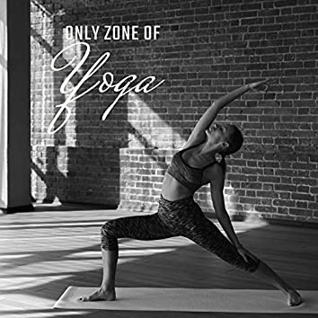 Only Zone of Yoga