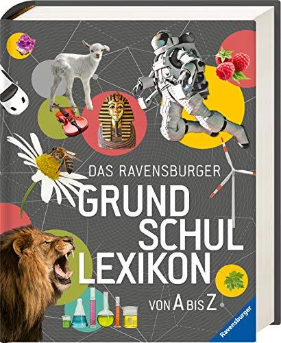 Das Ravensburger Grundschullexikon von A bis Z (Ravensburger Lexika)