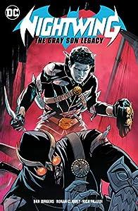 Nightwing: The Gray Son Legacy (Nightwing (2016-) Book 1)