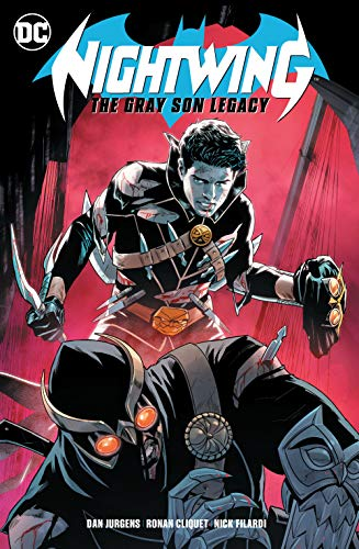 Nightwing: The Gray Son Legacy (Nightwing (2016-) Book 1)