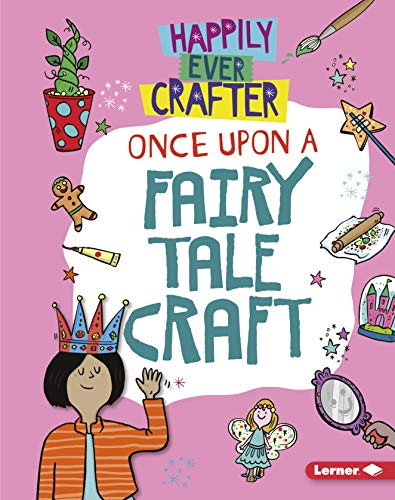 Once Upon a Fairy Tale Craft (Happily Ever Crafter)