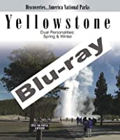 Discoveries...America, National Parks: Yellowstone Dual Personalities in Spring & Winter [Blu-ray]