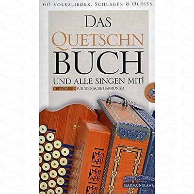 Das Quetschnbuch - arrangiert für Steirische Handharmonika - Diat. Handharmonika - mit CD [Noten/Sheetmusic]