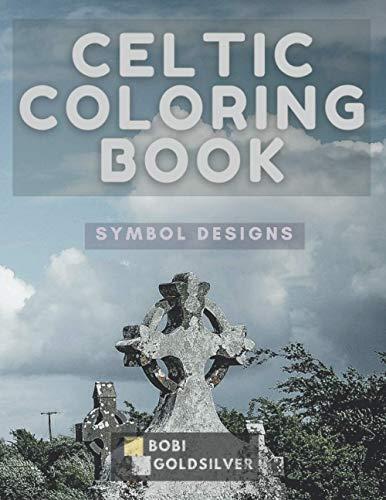 Celtic Coloring Book: Symbol Designs