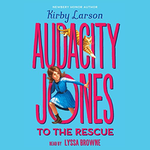 Audacity Jones to the Rescue audiobook cover art