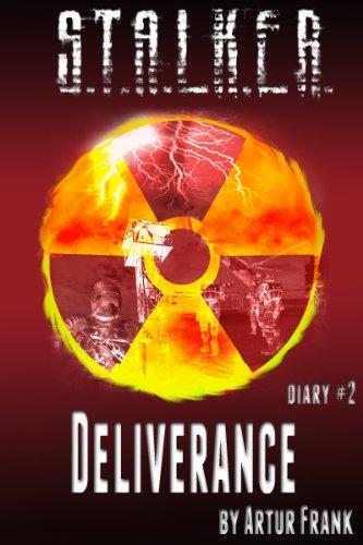 S.T.A.L.K.E.R. Deliverance (diary#2) (English Edition)