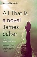 All That Is: A Novel (Vintage International)
