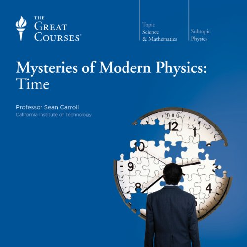 Mysteries of Modern Physics: Time audiobook cover art