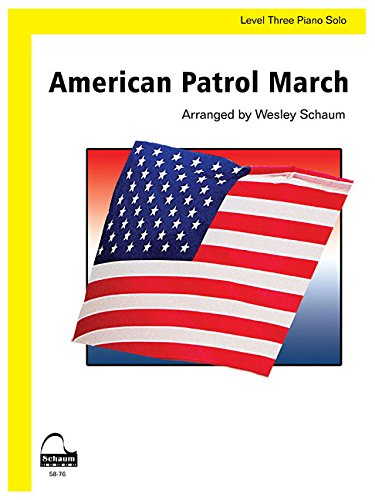 American Patrol March: Level 3 Early Intermediate Level