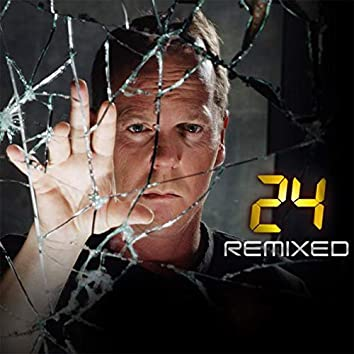 """24 Remixed (From """"24"""")"""