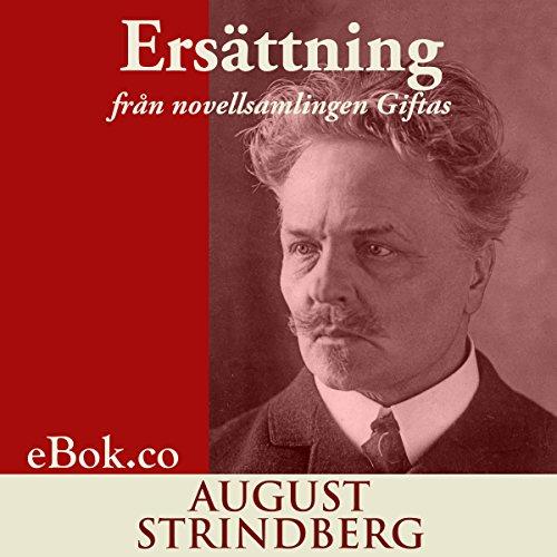 Ersättning: från novellsamlingen Giftas [Compensation: from the short story collection Married] cover art
