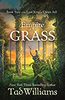 Empire of Grass: Book Two of The Last King of Osten Ard (Last King of Osten Ard 2)