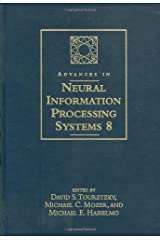 Advances in Neural Information Processing Systems 8: Proceedings of the 1995 Conference (Bradford Books) (v. 8) Hardcover