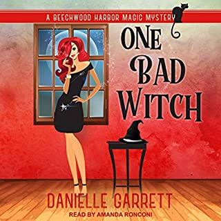 One Bad Witch     Beechwood Harbor Magic Mysteries Series, Book 6              By:                                                                                                                                 Danielle Garrett                               Narrated by:                                                                                                                                 Amanda Ronconi                      Length: 5 hrs and 28 mins     1 rating     Overall 5.0