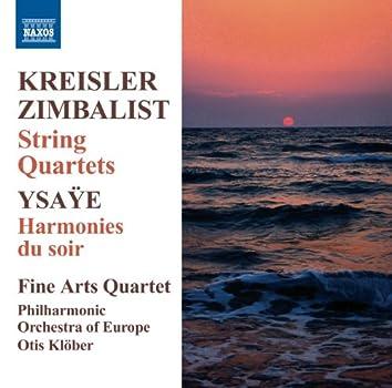 Kreisler - Zimbalist: String Quartets
