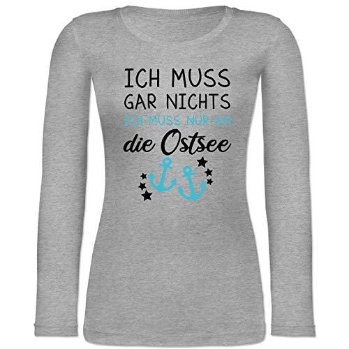Shirtracer Sprüche Statement mit Spruch - Ich muss gar Nichts - ich muss nur an die Ostsee - XS - Grau meliert - ostsee Geschenke - BCTW071 - Langarmshirt Damen