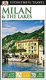 DK Eyewitness Milan and the Lakes (DK Eyewitness in Italy)
