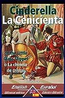 Cinderella - La Cenicienta: Bilingual parallel text - Textos bilinguees en paralelo: English-Spanish / Inglés-Español