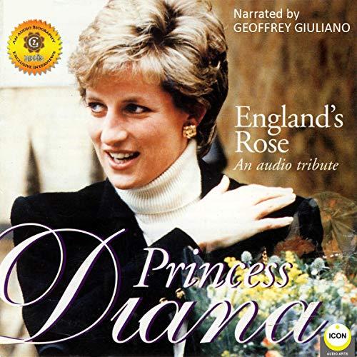 England's Rose Princess Diana - An Audio Tribute cover art