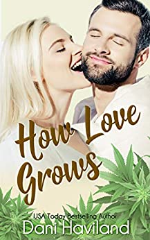 How Love Grows (Triplets: Three Aren't One Book 4) by [Dani Haviland]