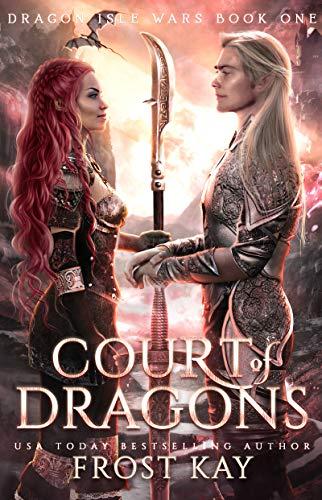 Court of Dragons (Dragon Isle Wars Book 1) (English Edition)